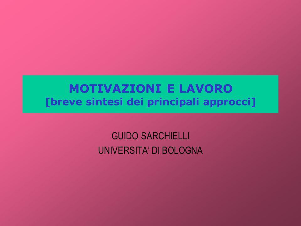 MOTIVAZIONI E LAVORO [breve sintesi dei principali approcci]